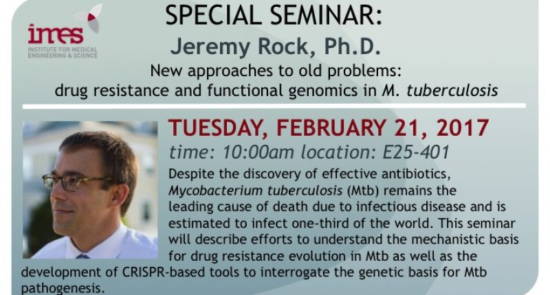 IMES Special Seminar – 02/21/2017 – Jeremy Rock