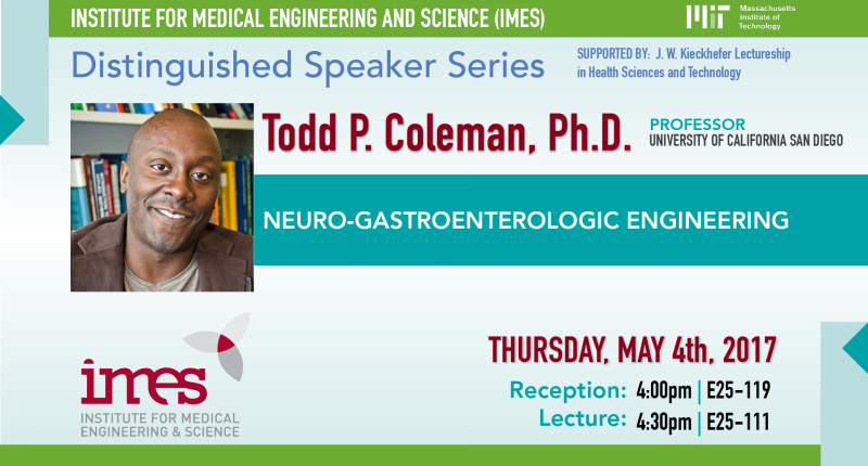 IMES Distinguished Speaker Series – 05/04/2017 – Todd Coleman